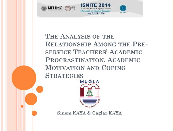 The Analysis of the Relationship Among the Pre-service Teachers' Academic