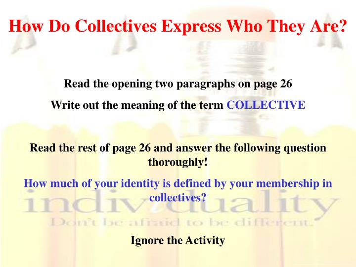 How Do Collectives Express Who They Are?