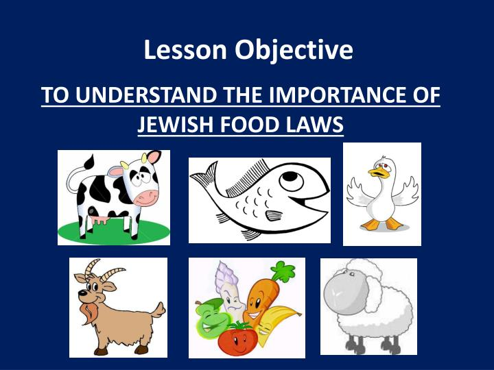 To understand the importance of jewish food laws