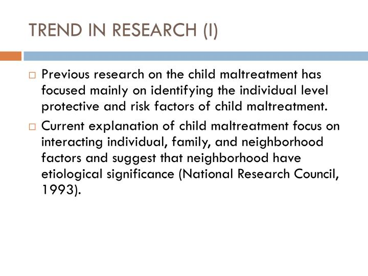 TREND IN RESEARCH (I)