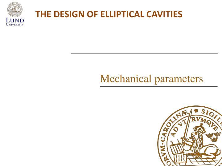 The design of elliptical cavities