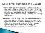 step five summon the guests