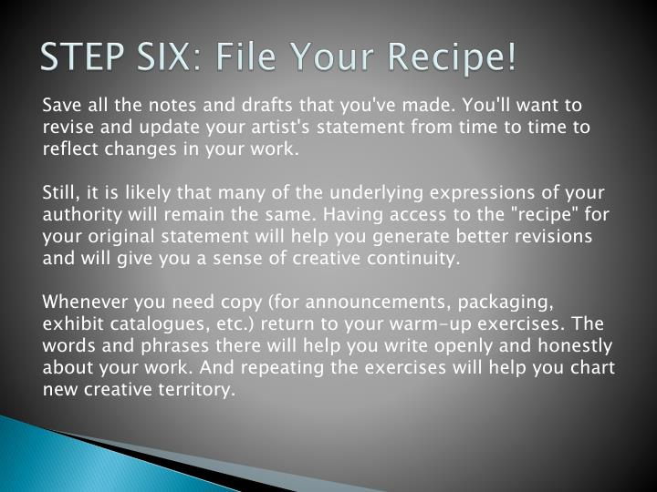 STEP SIX: File Your Recipe!