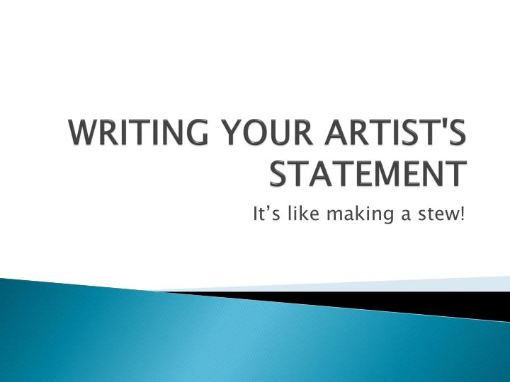 Writing your artist s statement