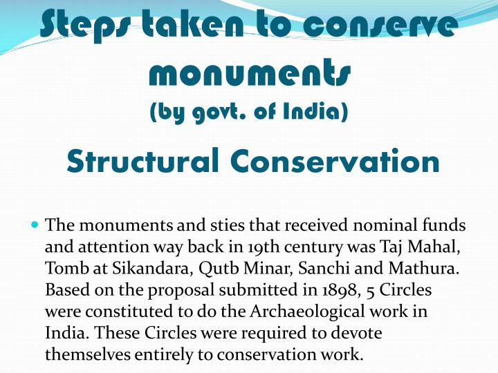 Steps taken to conserve monuments