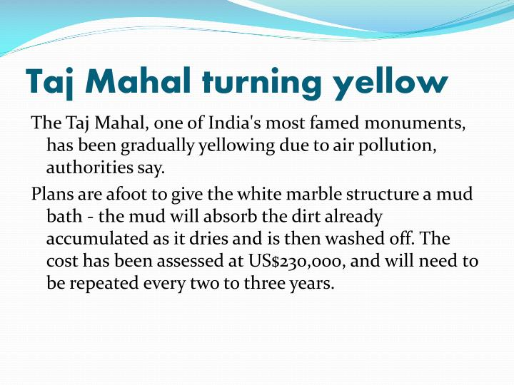 Taj Mahal turning yellow