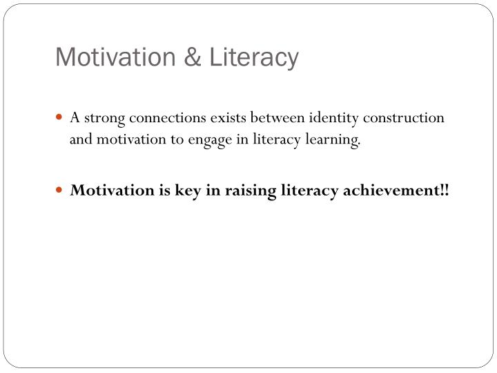 Motivation & Literacy