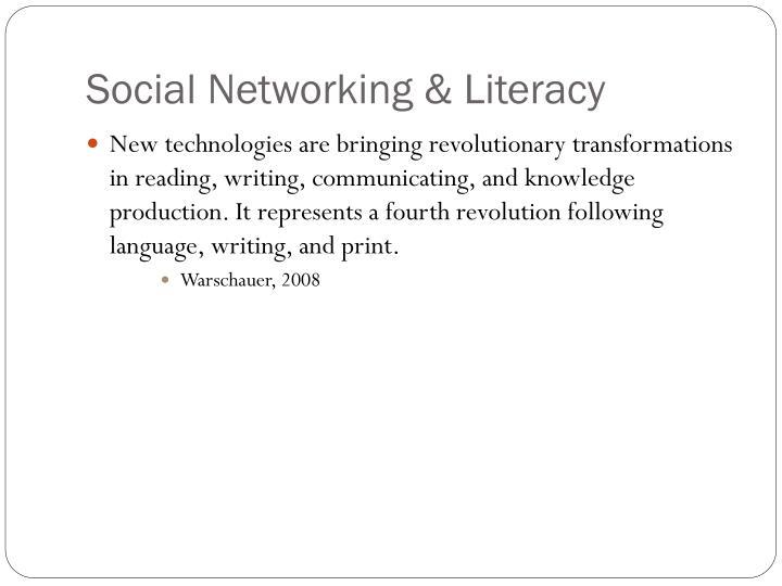 Social Networking & Literacy