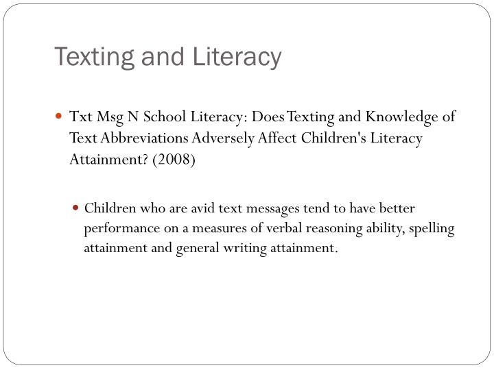 Texting and Literacy