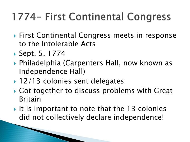 1774- First Continental Congress