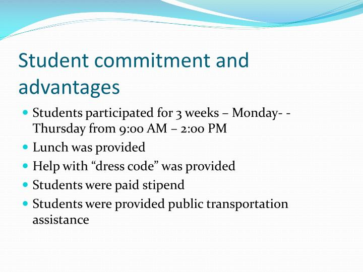 Student commitment and advantages
