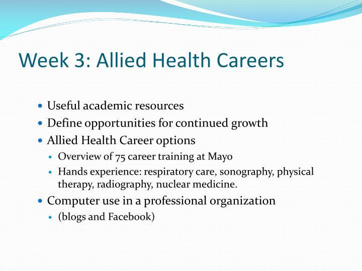 Week 3: Allied Health Careers