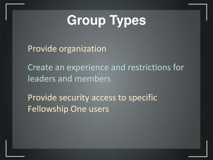 Group Types