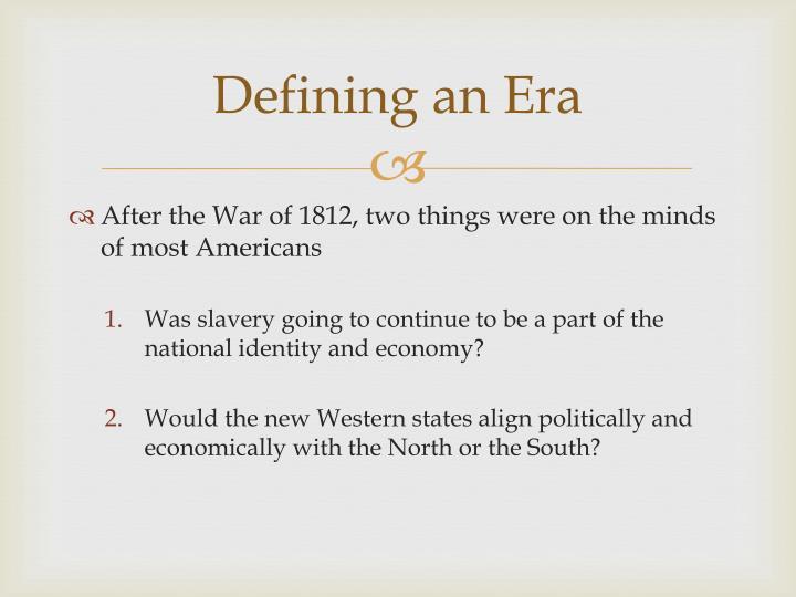Defining an Era