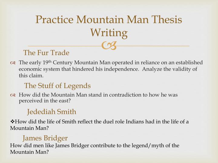 Practice Mountain Man Thesis Writing