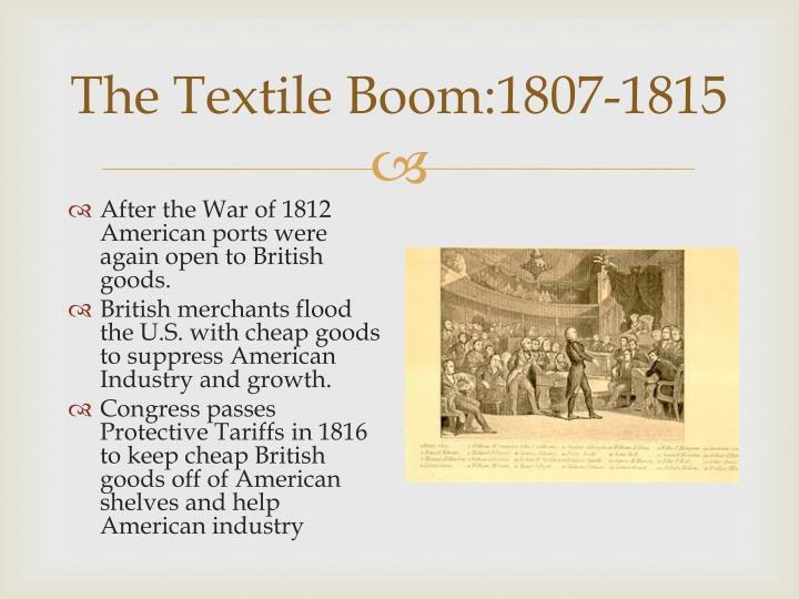 The Textile Boom:1807-1815