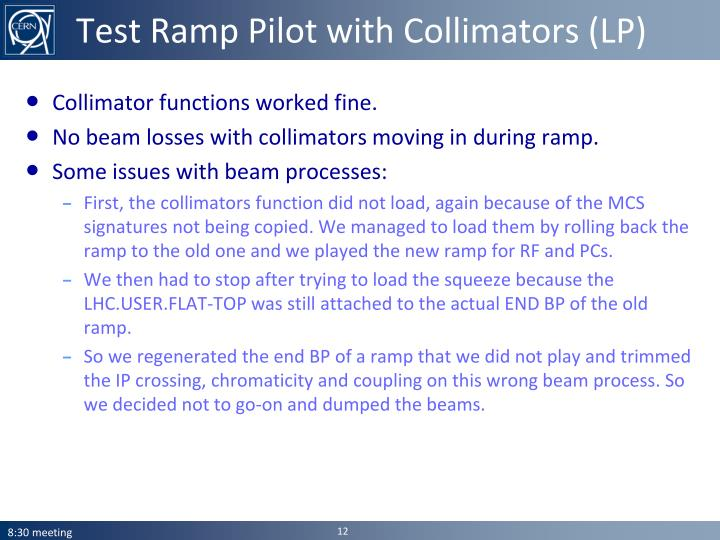 Test Ramp Pilot with Collimators (LP)