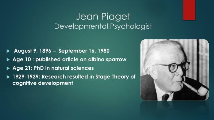 Jean piaget developmental psychologist