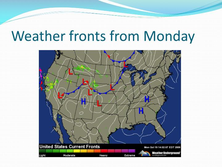 Weather fronts from Monday