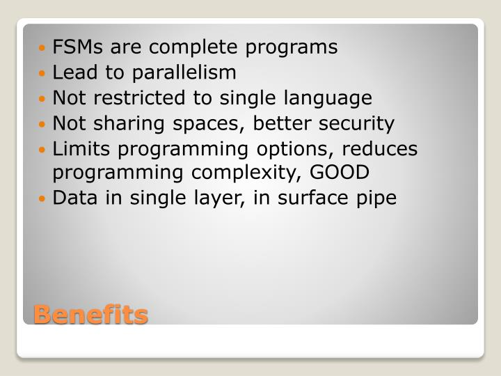 FSMs are complete programs
