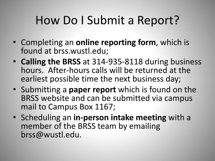 How Do I Submit a Report?