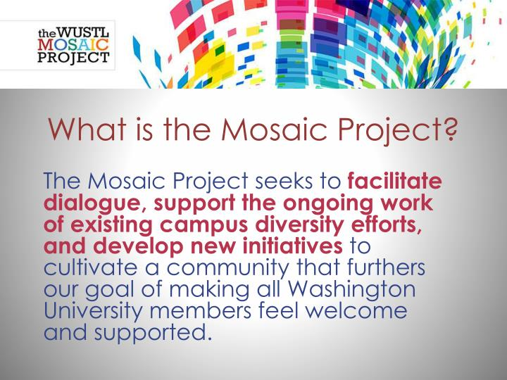 What is the Mosaic Project?