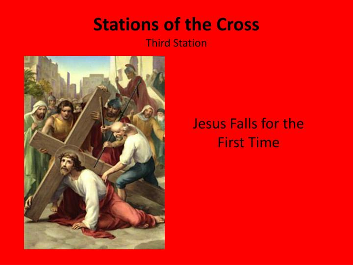 Stations of the cross third station