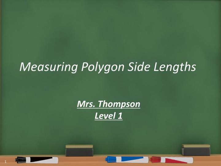 Measuring Polygon Side Lengths