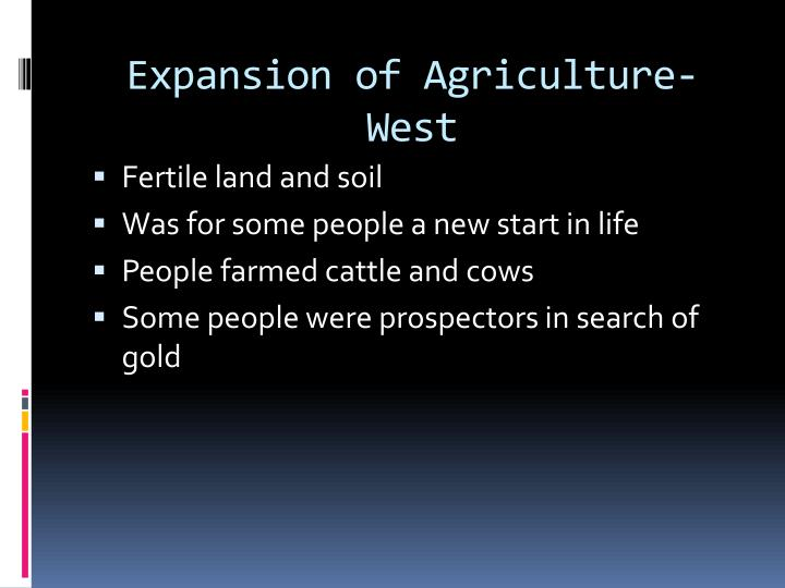 Expansion of Agriculture- West