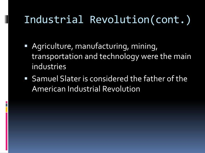 Industrial revolution cont