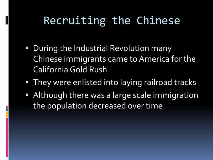 Recruiting the Chinese