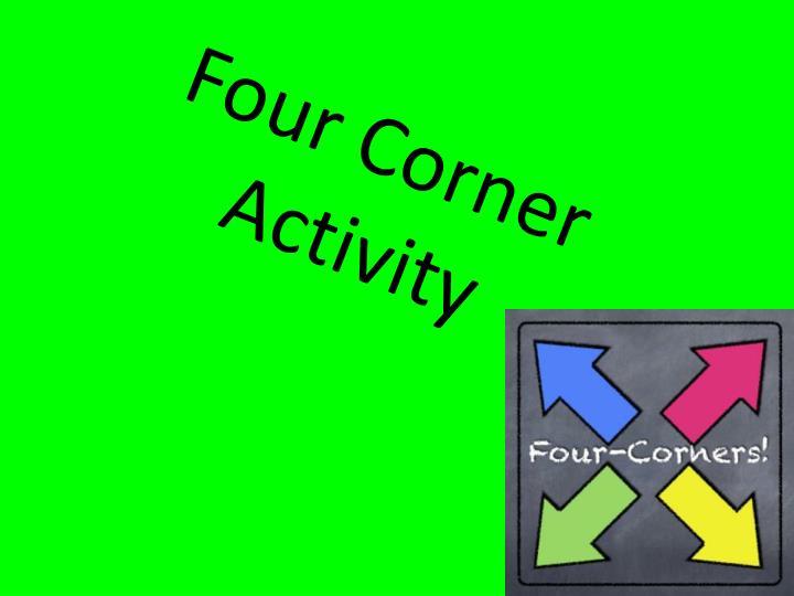 Four Corner Activity