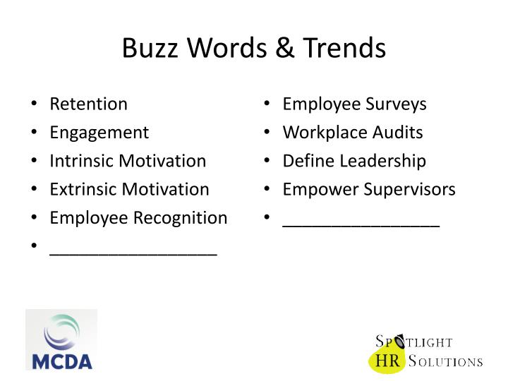 Buzz Words & Trends
