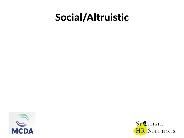 Social/Altruistic
