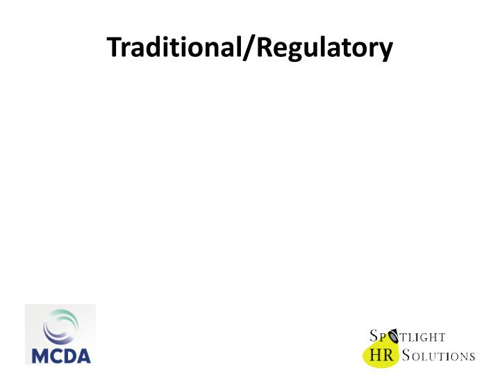 Traditional/Regulatory