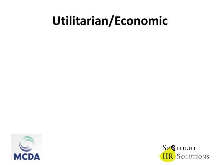 Utilitarian/Economic