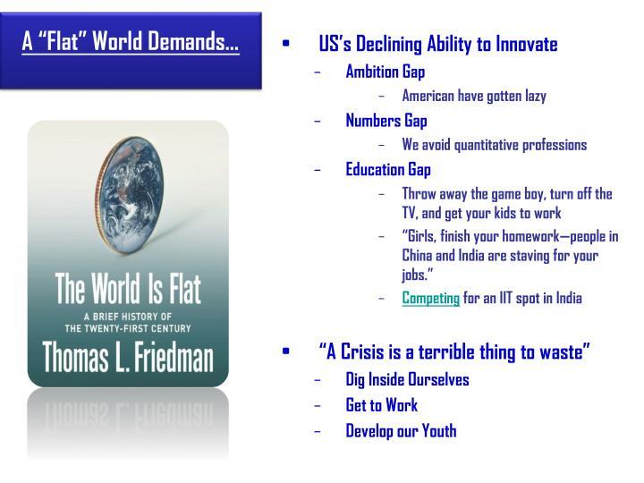 """A """"Flat"""" World Demands…"""