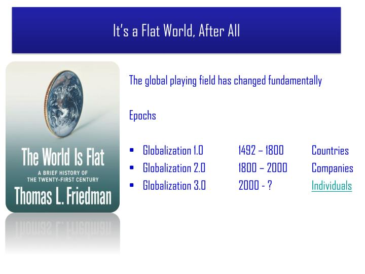It s a flat world after all