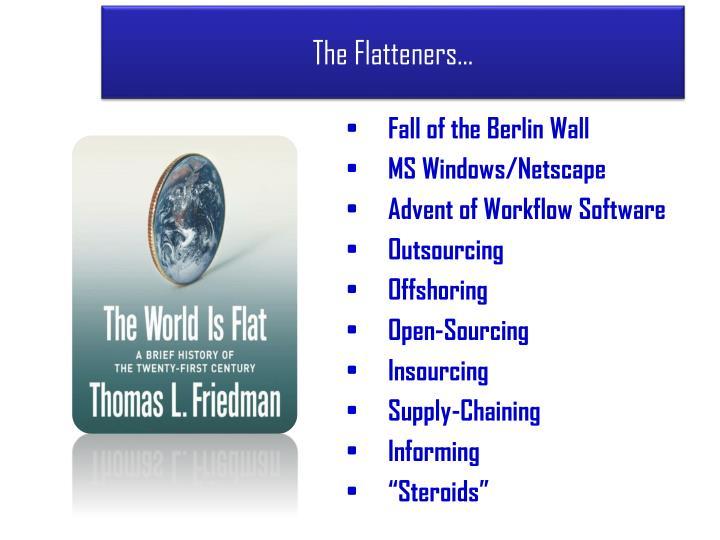 The Flatteners…