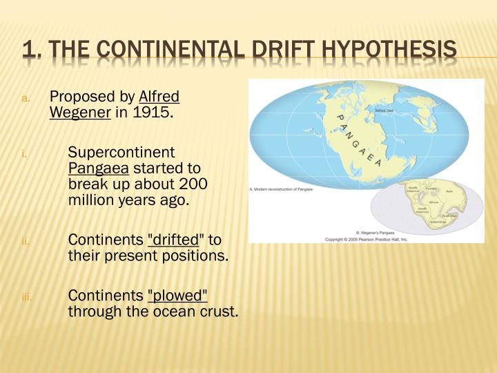 1 the continental drift hypothesis