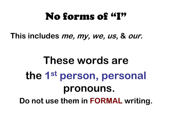 "No forms of ""I"""