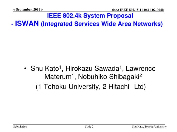 Ieee 802 4k system proposal iswan integrated services wide area networks