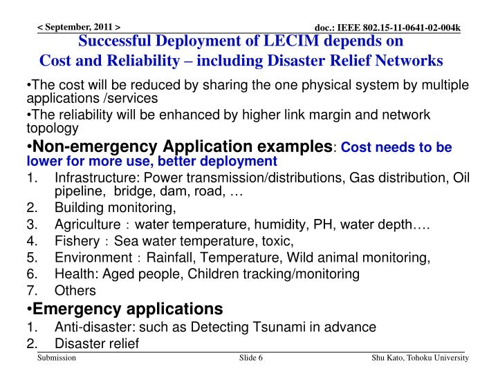Successful Deployment of LECIM depends on
