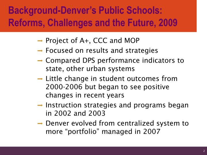 Background-Denver's Public Schools: Reforms, Challenges and the Future, 2009
