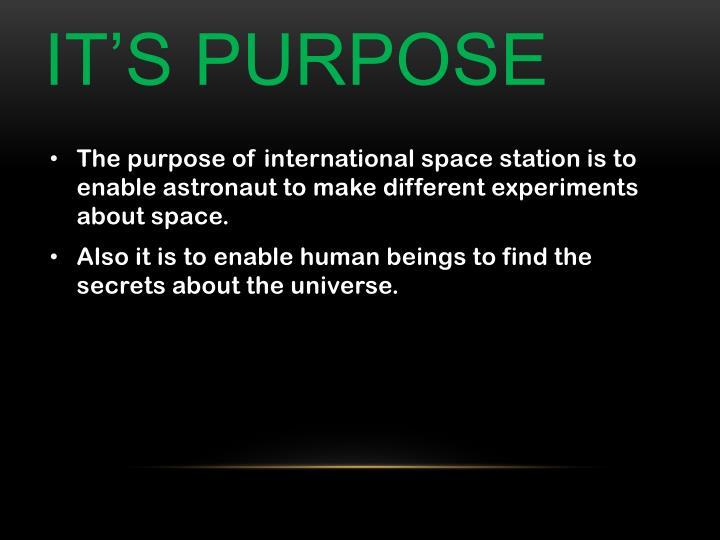 It's purpose