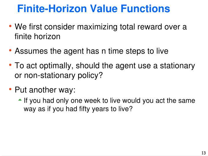 Finite-Horizon Value Functions