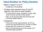 value iteration vs policy iteration