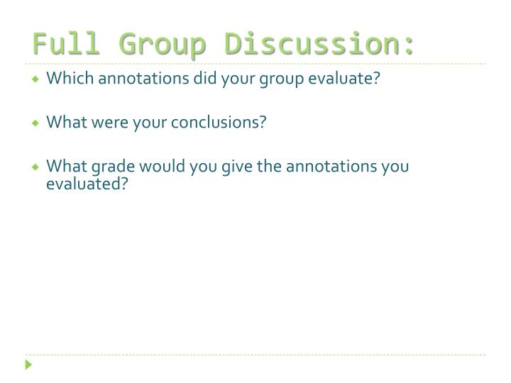 Full Group Discussion:
