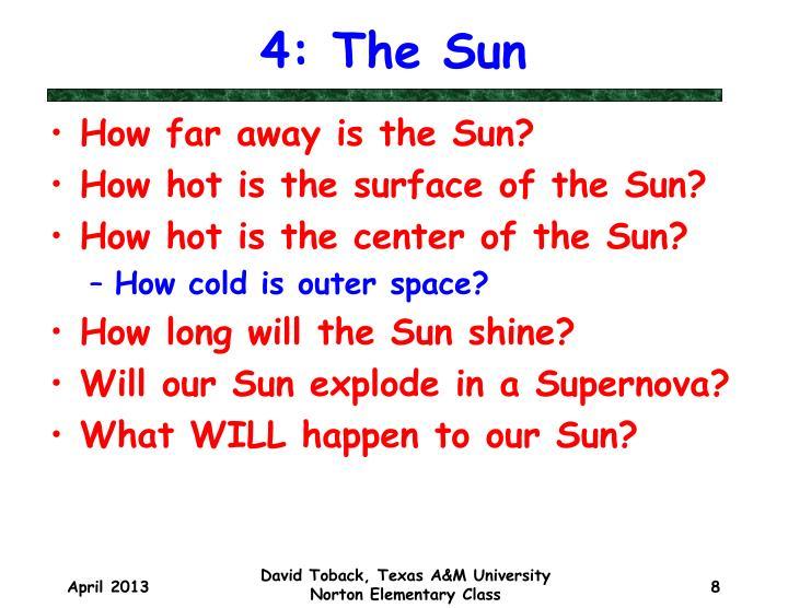 4: The Sun