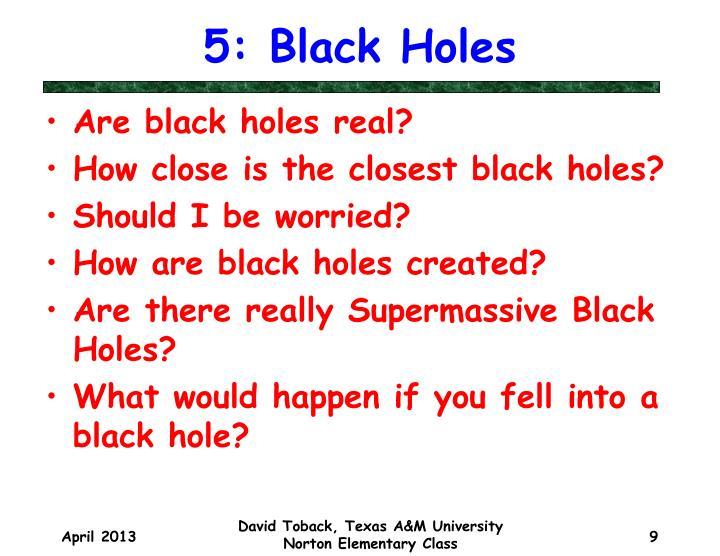 5: Black Holes